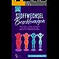 Stoffwechsel beschleunigen: Wie du noch schneller deinen Stoffwechsel anregen und dabei intuitiv abnehmen kannst. Bonus: 14-Tage-Challenge + Die 10 besten Smoothie Rezepte
