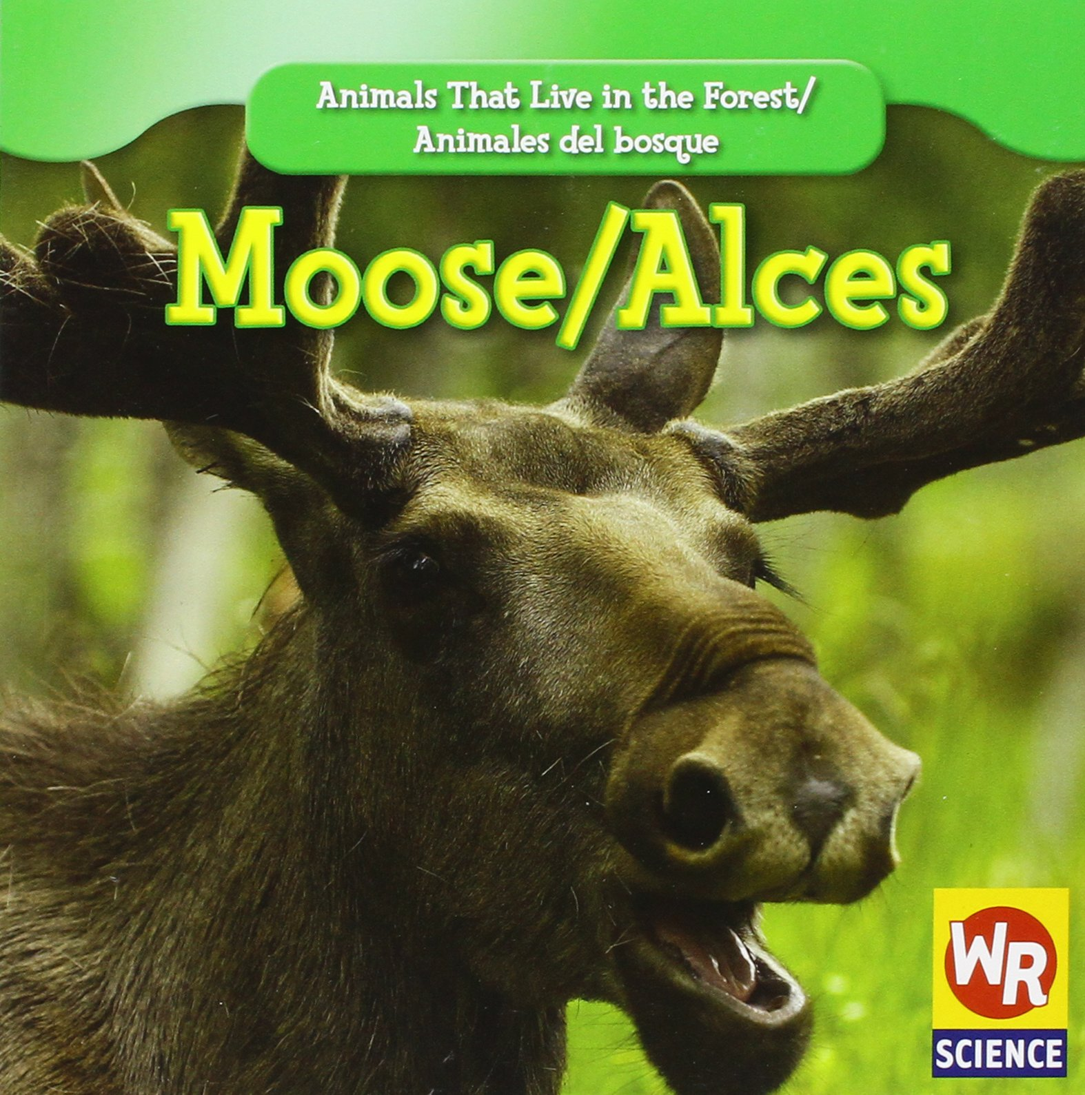 Download Moose/ Alces (Animals That Live in the Forest/Animales Del Bosque (Second Edition)) (English and Spanish Edition) pdf
