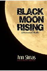 BLACK MOON RISING Kindle Edition