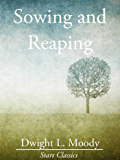 Sowing and Reaping (Unabridged Start Classics) (English Edition)