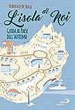 L'isola di noi: Guida al paese dell'autismo (Dimensioni dello spirito)