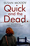 Quick and the Dead (An Alex Quick Mystery Book 1)