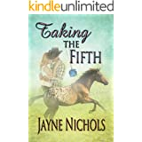 Taking The Fifth (Wish Fulfilled Series Book 5)