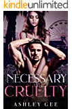 Necessary Cruelty: A Dark Enemies-to-Lovers Bully Romance (Lords of Deception Book 1)