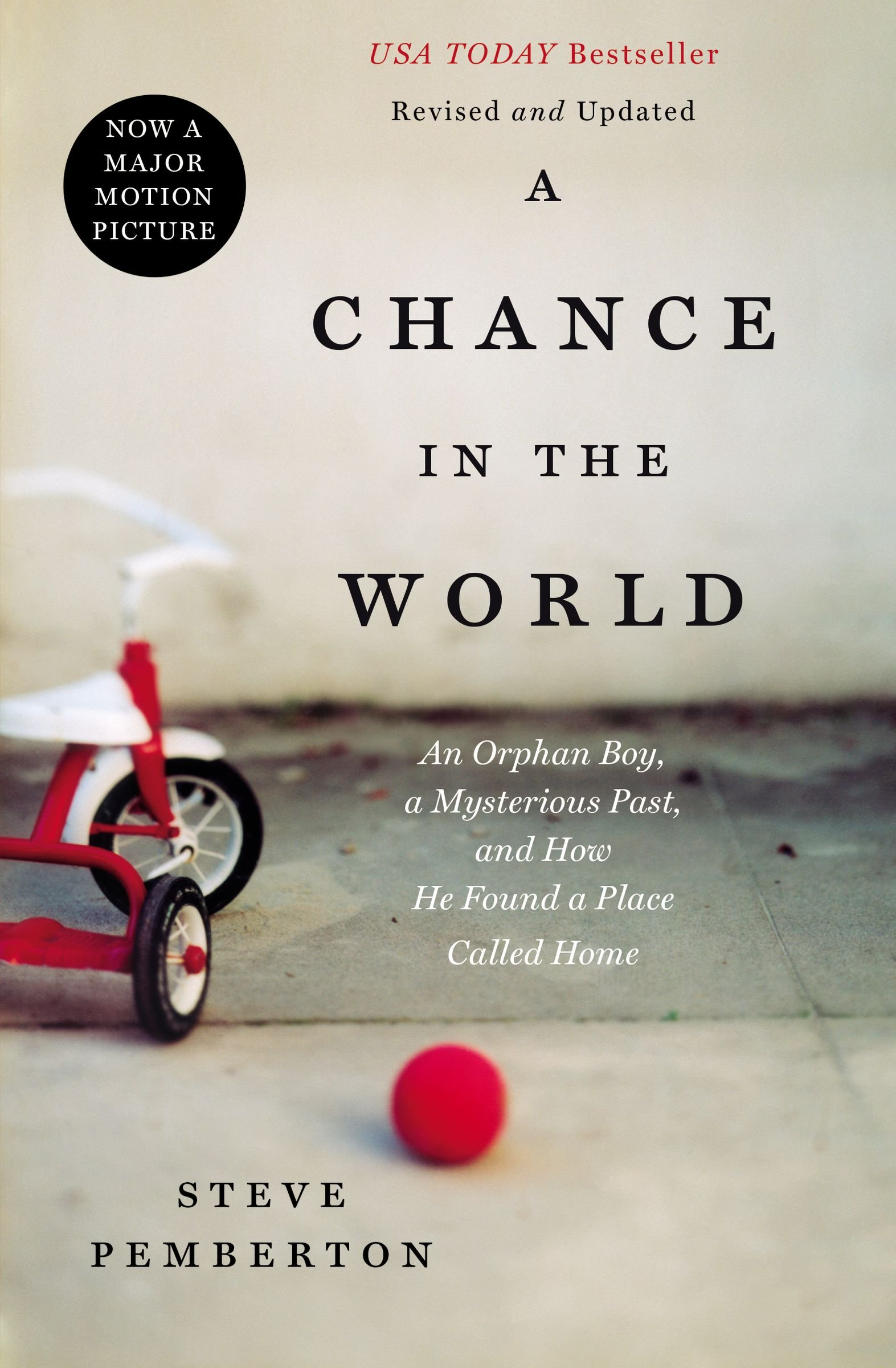 Download A Chance in the World: An Orphan Boy, A Mysterious Past, and How He Found a Place Called Home PDF