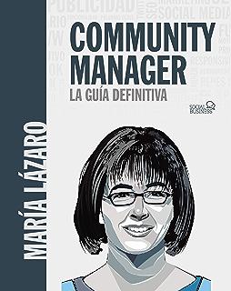 La enciclopedia del community manager eBook: Moreno Molina, Manuel: Amazon.es: Tienda Kindle