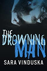 The Drowning Man Kindle Edition