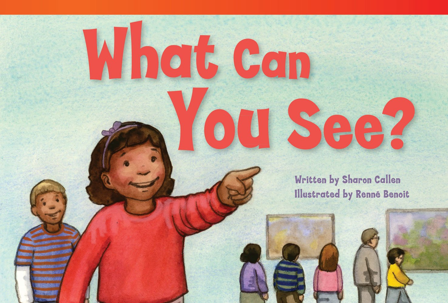 Teacher Created Materials - Literary Text: What Can You See? - Grade 1 - Guided Reading Level G (Read! Explore! Imagine! Fiction Readers, Level 1.7) pdf