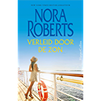 Verleid door de zon (Nora Roberts Book 5)