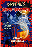 Fright Christmas (Ghosts of Fear Street Book 15)