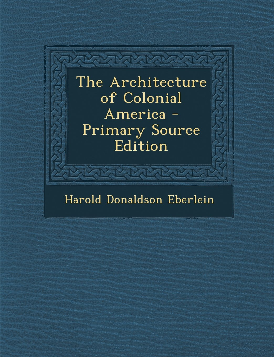 Download Architecture of Colonial America ebook