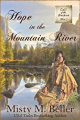 Hope in the Mountain River (Call of the Rockies Book 2) Kindle Edition