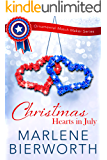 Christmas Hearts in July (Ornamental Match Maker Series Book 25)