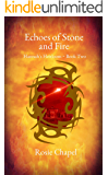 Echoes of Stone and Fire (Hannah's Heirloom Book 2)