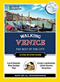 National Geographic Walking Venice (National Geographic Walking Guides)