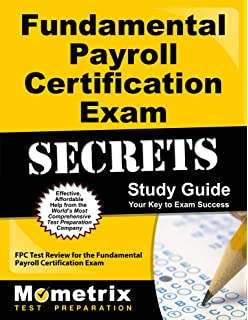 Payroll management 2016 edition steven m bragg 9781938910630 fundamental payroll certification exam secrets study guide fpc test review for the fundamental payroll certification fandeluxe Images