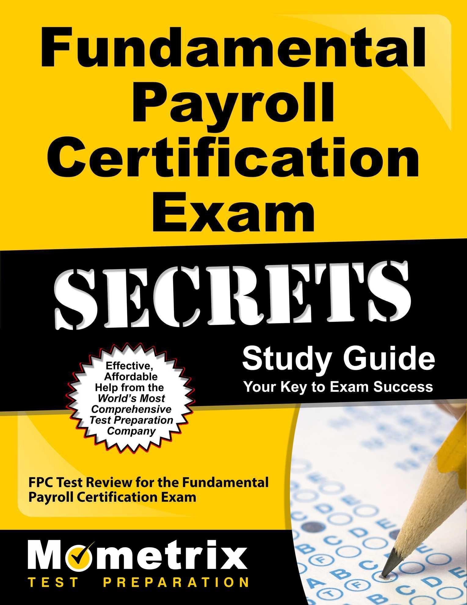 Buy Fundamental Payroll Certification Exam Secrets Fpc Test Review