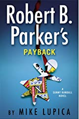 Robert B. Parker's Payback (Sunny Randall Book 9) Kindle Edition