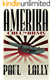 AMERIKA: Call to Arms