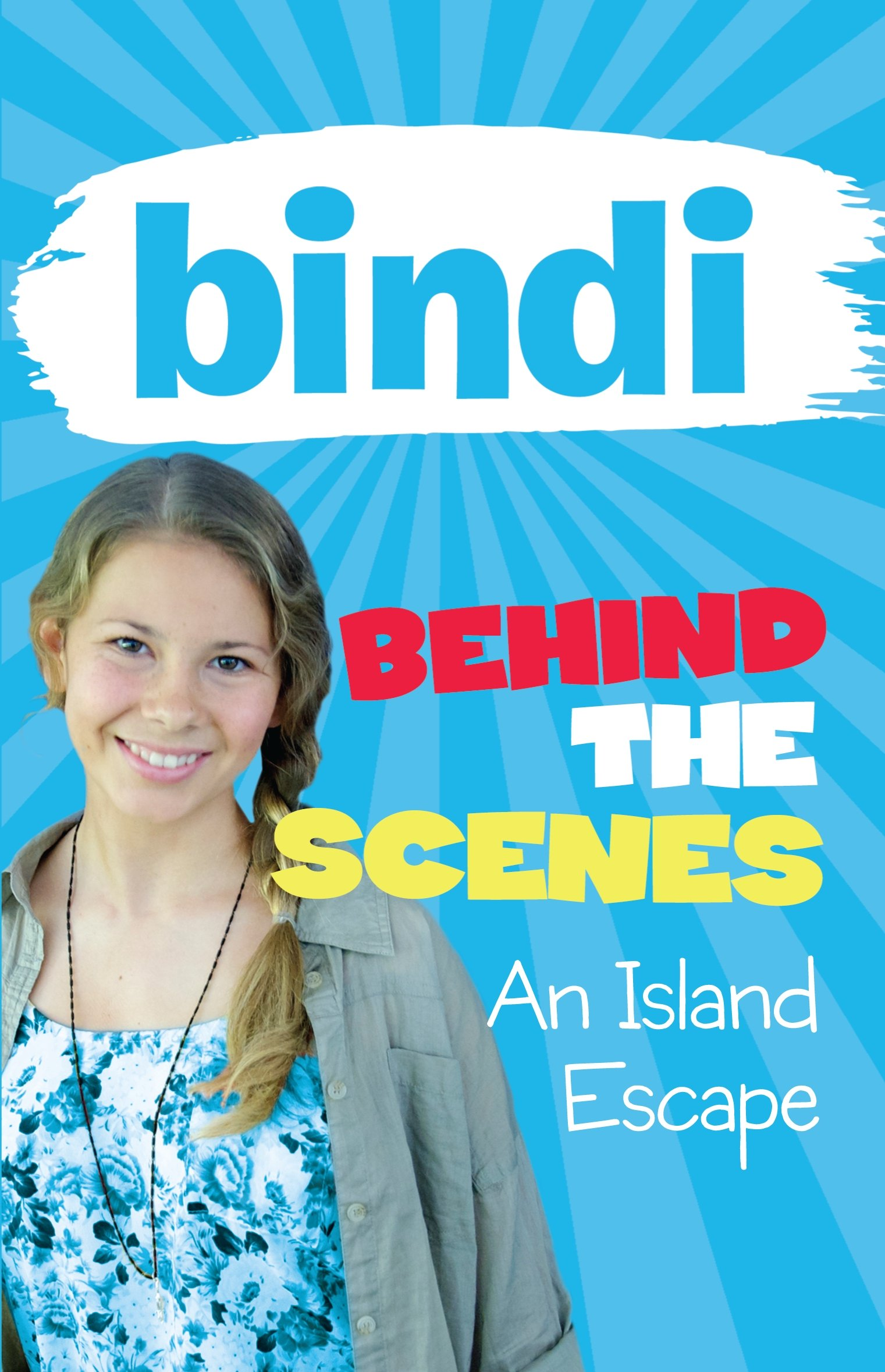 Read Online An Island Escape (Bindi Behind the Scenes) ebook