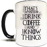 That's What I Do I Drink Coffee & I Know Things Mug - 11oz Mug/Cup - Quality Grade A Ceramic - Perfect Gift - Foam Box…