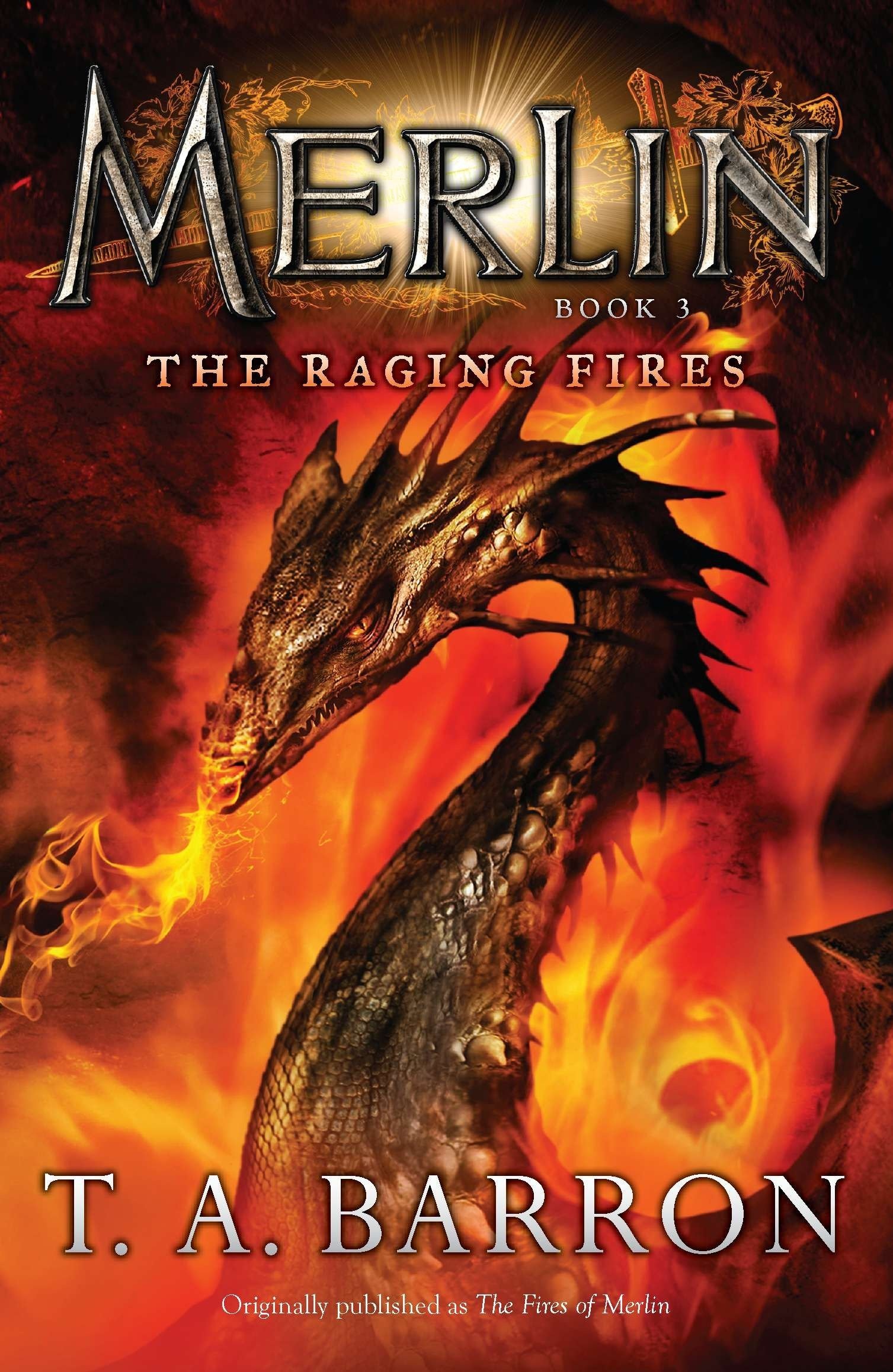 The Raging Fires: Book 3 (Merlin Saga, Band 2)