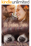 It Takes Two (A Maple Glen Romance Book 1)