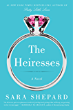 The Heiresses: A Novel