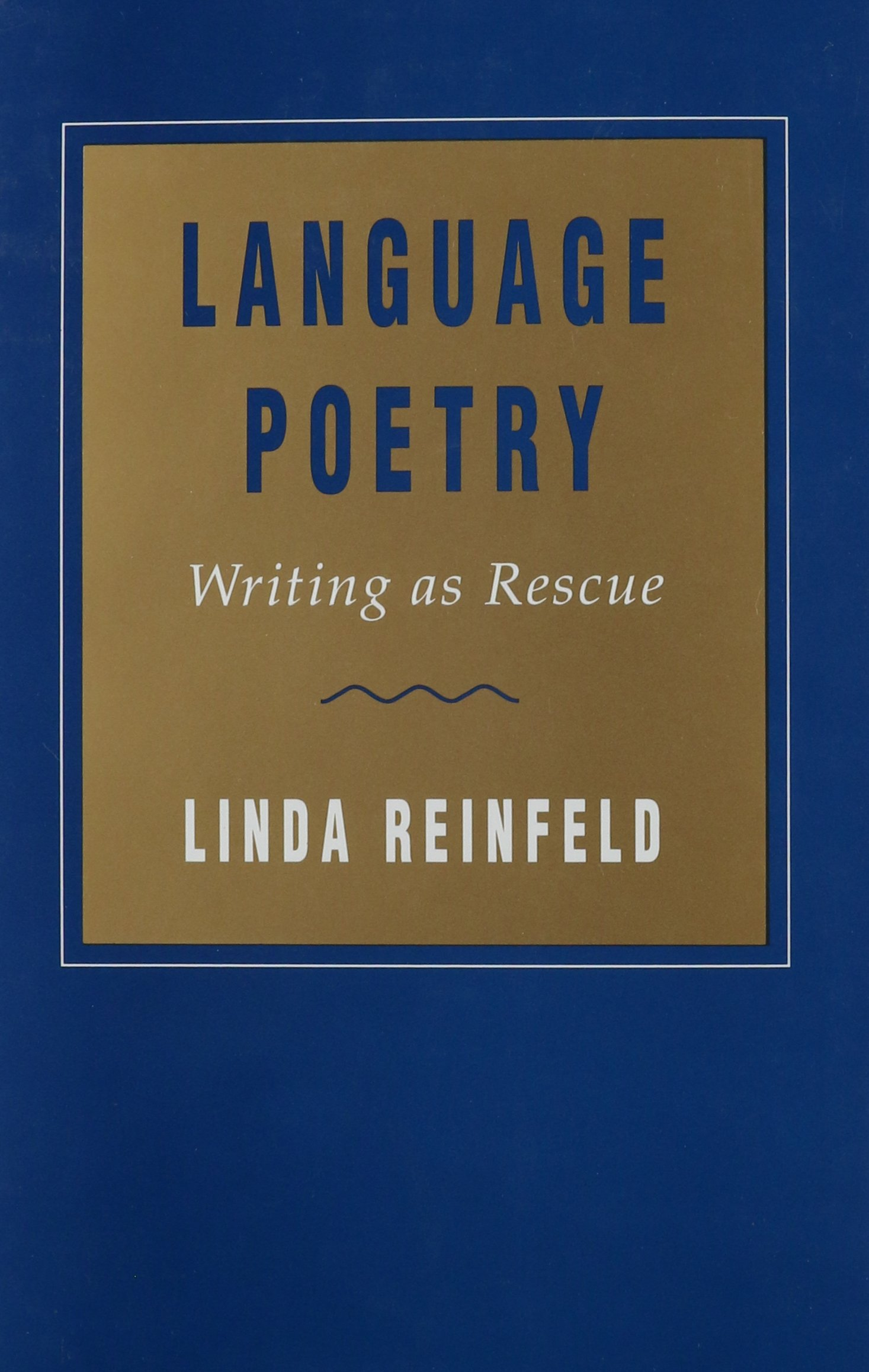 Language Poetry: Writing as Rescue (Horizons in Theory and American Culture) by Brand: Louisiana State Univ Pr
