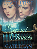 Second Chances (Love in Time Book 3)