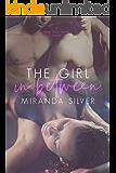 The Girl in Between (Next Door #2)
