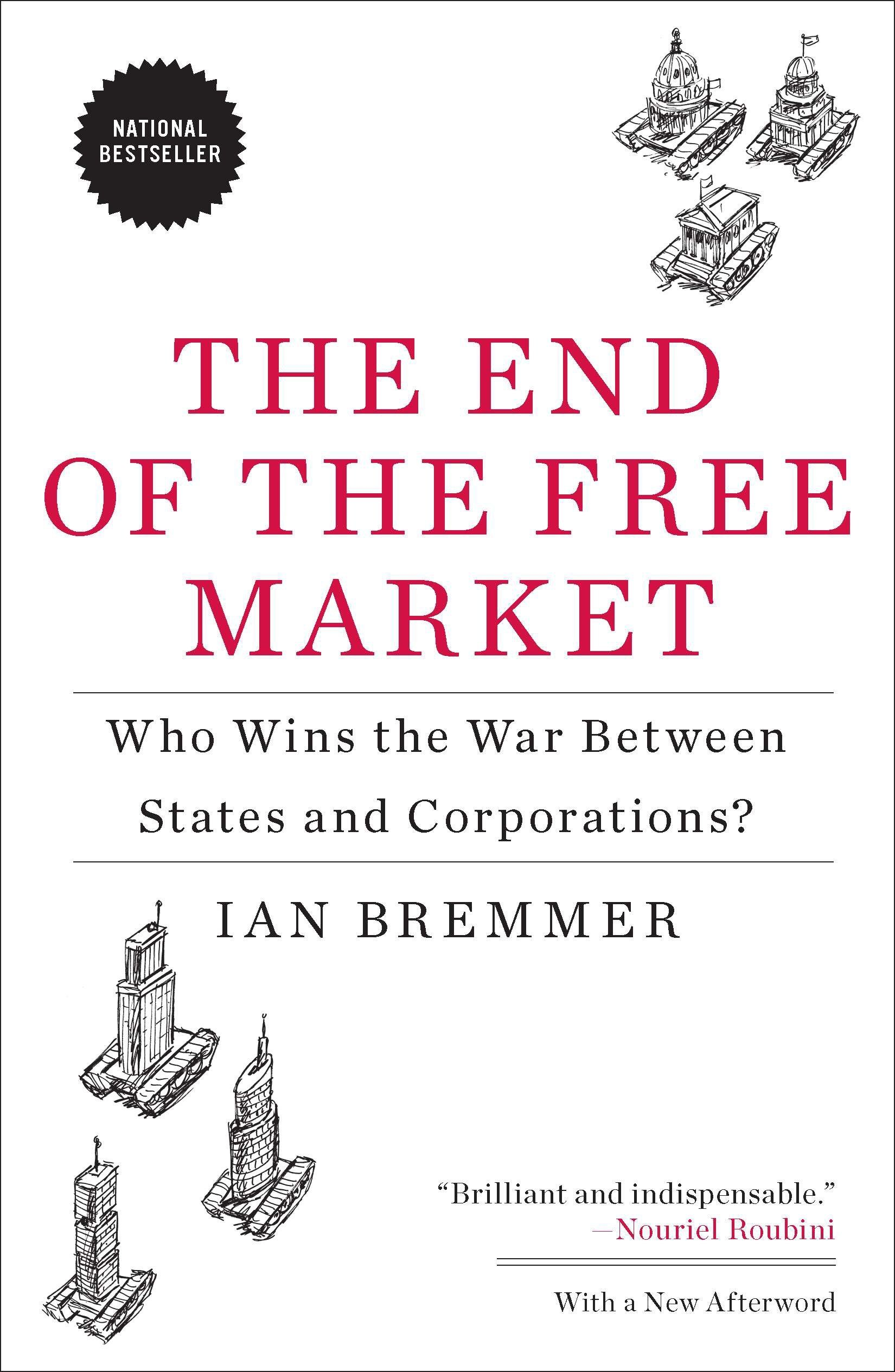 the end of the free market who wins the war between states and