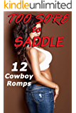 Too Sore to Saddle! (12 Stories of Cowboys)