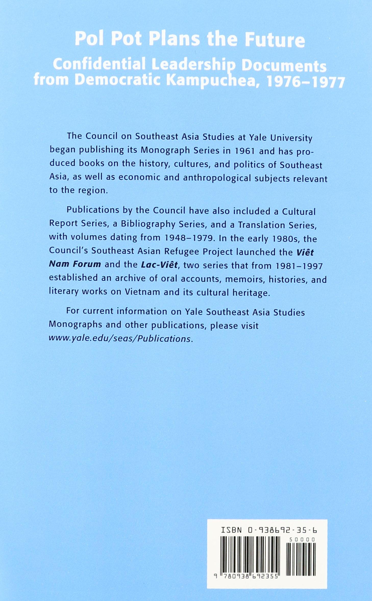 Amazon.com: Pol Pot Plans the Future: Confidential Leadership ...