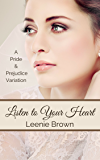 Listen to Your Heart: A Pride and Prejudice Variation