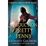 The Abduction of Pretty Penny: A Daughter of Sherlock Holmes Mystery (The Daughter of Sherlock Holmes Mysteries Book 5)