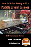 Making Money with a Sawmill Business