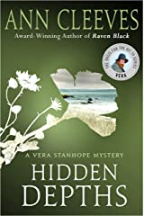 Hidden Depths: A Vera Stanhope Mystery Kindle Edition