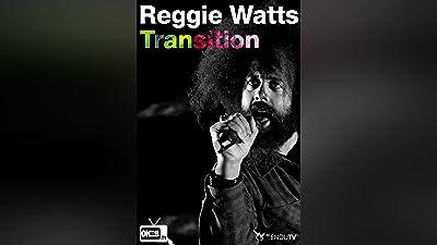 Reggie Watts - Transition