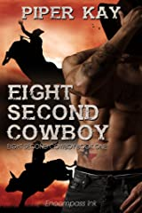 Eight Second Cowboy (Eight Second Cowboy Series Book 1) Kindle Edition