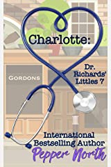 Charlotte: Dr. Richards' Littles 7 Kindle Edition