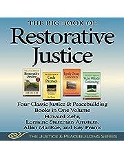 The Big Book of Restorative Justice: Four Classic Justice & Peacebuilding Books in One Volume (Justice and Peacebuilding)