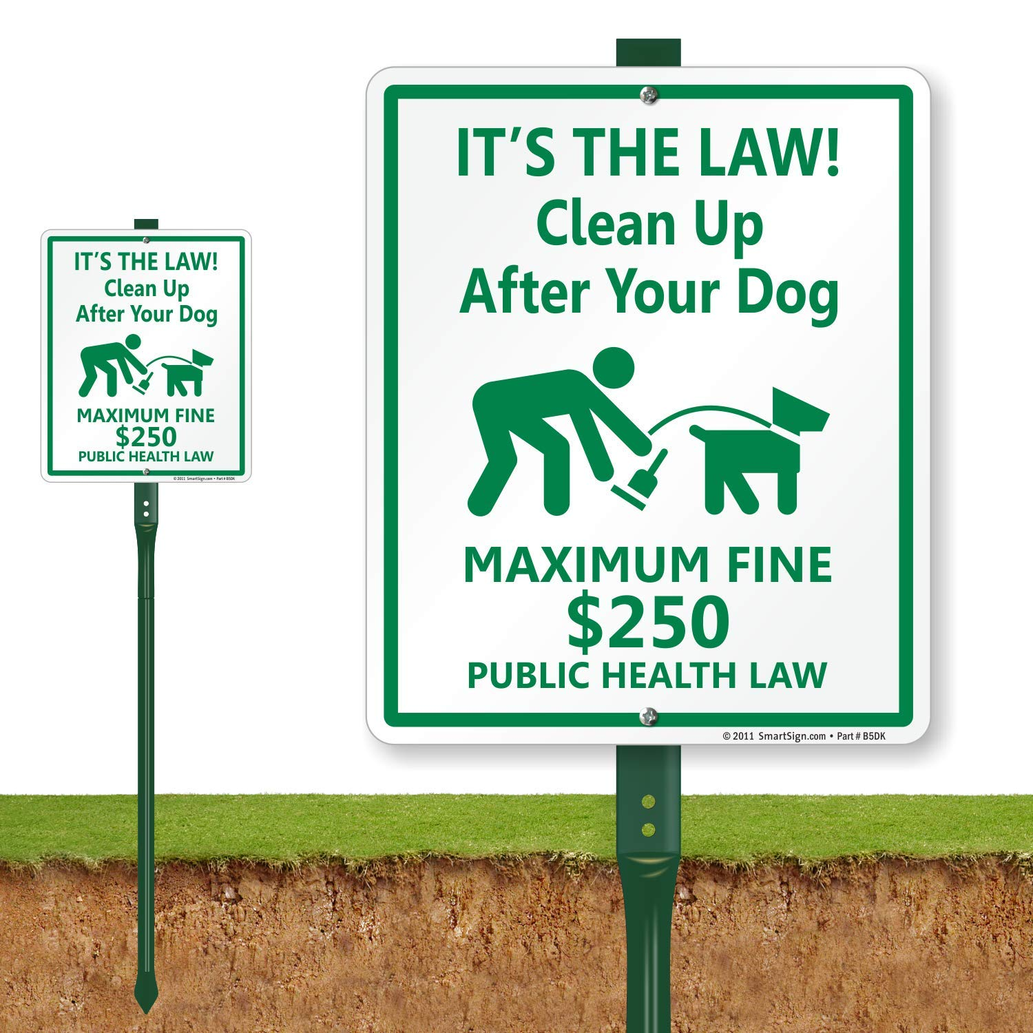 12 High X 9 Wide Sign Plus 3 Tall Stake Green on White SmartSign Aluminum Sign LegendClean up After Your Dog-Maximum Fine $250 with Graphic