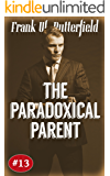 The Paradoxical Parent (A Nick Williams Mystery Book 13) (English Edition)