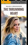 The Thrumming Heart