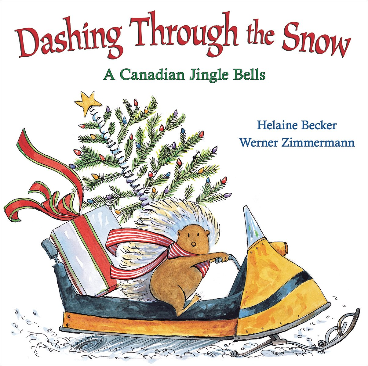 A Porcupine in a Pine Tree: A Canadian 12 Days of Christmas: Helaine ...