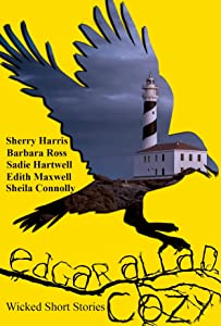 Edgar Allan Cozy: Wicked Short Stories