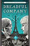 Dreadful Company: A Dr Greta Helsing Novel
