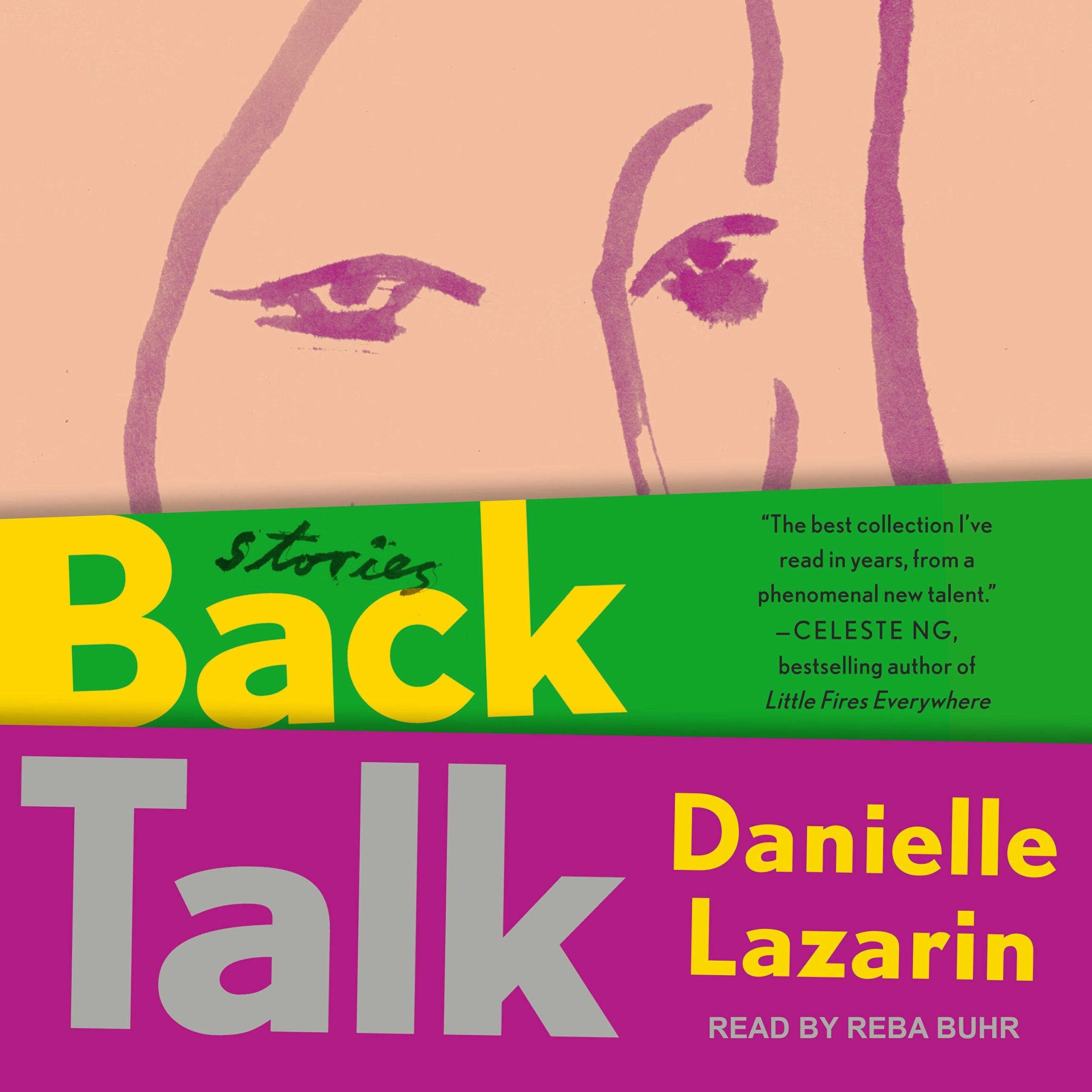 Back talk stories danielle lazarin reba buhr 9781977355058 back talk stories danielle lazarin reba buhr 9781977355058 amazon books fandeluxe Choice Image
