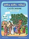 Dieu avec nous - Parcours B - Livre enfant - Catéchisme pour les 8-11 ans